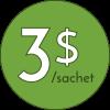 3 dollars / sachet