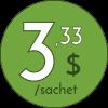 3,33 $ / sachet